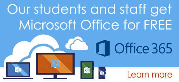 Our students and staff get Microsoft Office 365 for free. Learn more.